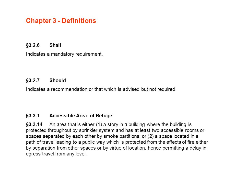 Chapter 3 - Definitions §3.2.6 Shall