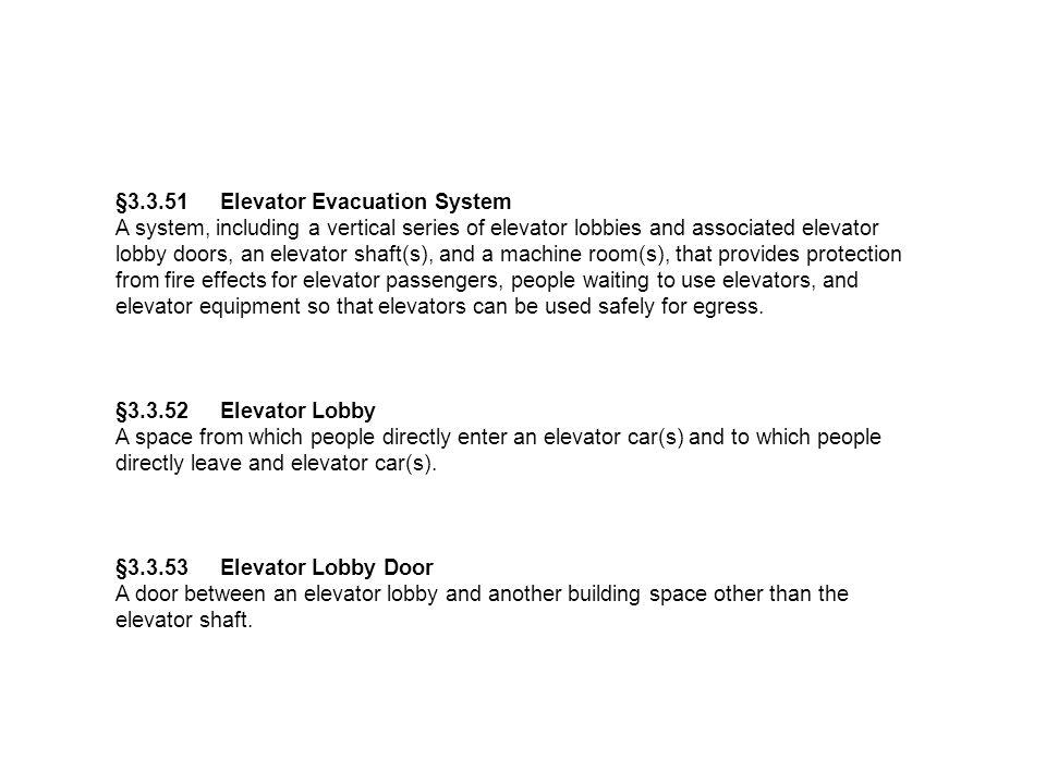 §3.3.51 Elevator Evacuation System