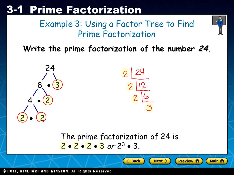 Write the prime factorization of the number 24.