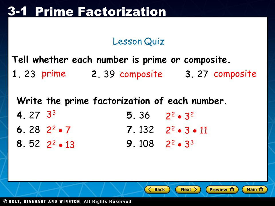 Lesson Quiz Tell whether each number is prime or composite. 1. 23 2. 39 3. 27. prime.