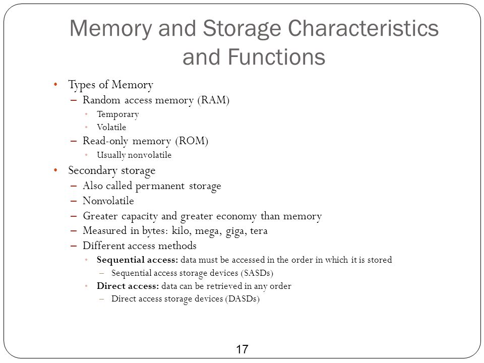 Memory and Storage Characteristics and Functions