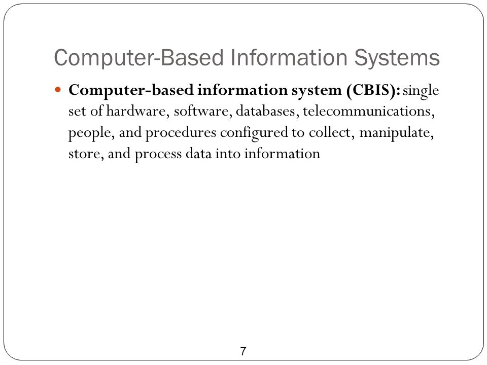 Computer-Based Information Systems