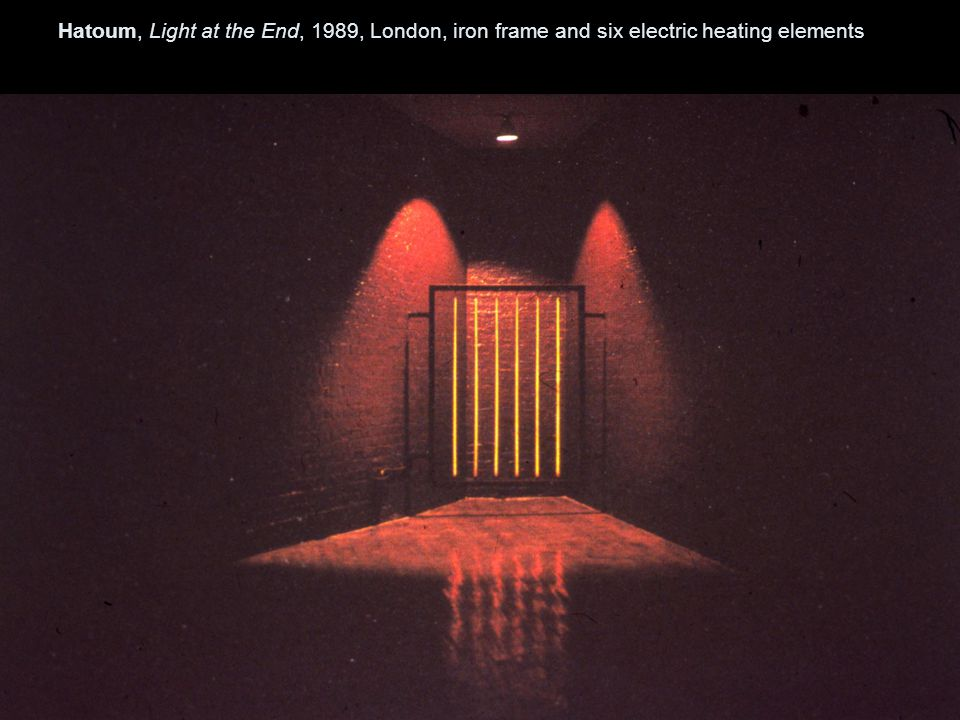 Hatoum, Light at the End, 1989, London, iron frame and six electric heating elements