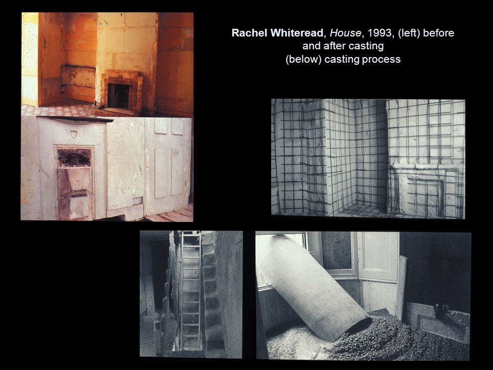 Rachel Whiteread, House, 1993, (left) before and after casting (below) casting process