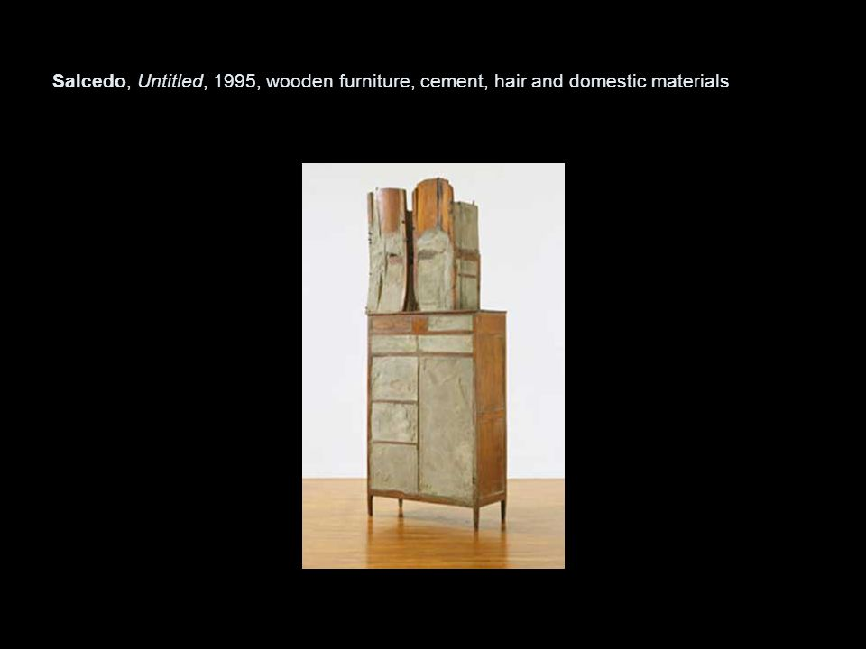 Salcedo, Untitled, 1995, wooden furniture, cement, hair and domestic materials
