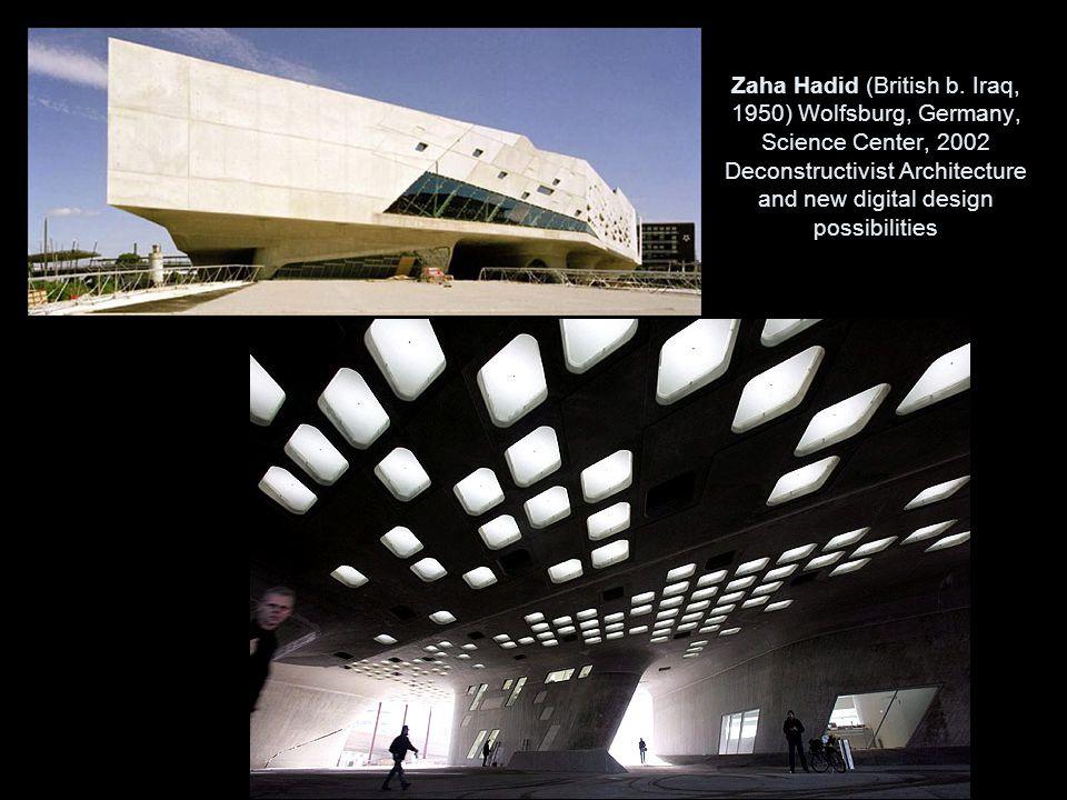 Zaha Hadid (British b.