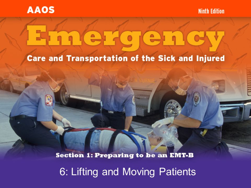 6: Lifting and Moving Patients