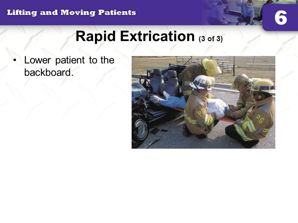 Rapid Extrication (3 of 3)
