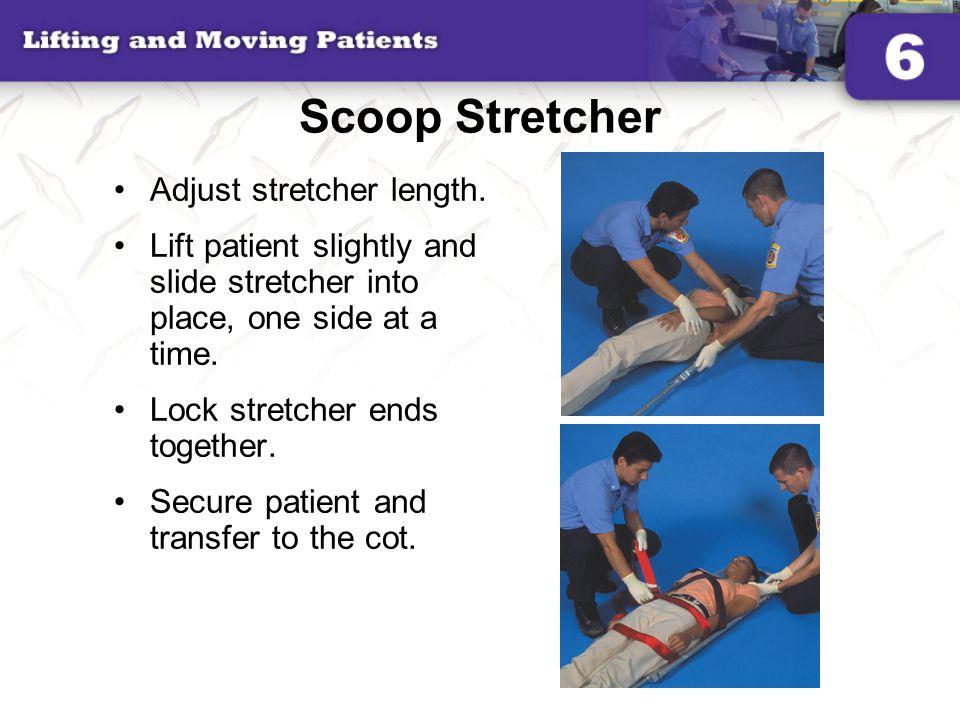 Scoop Stretcher Adjust stretcher length.