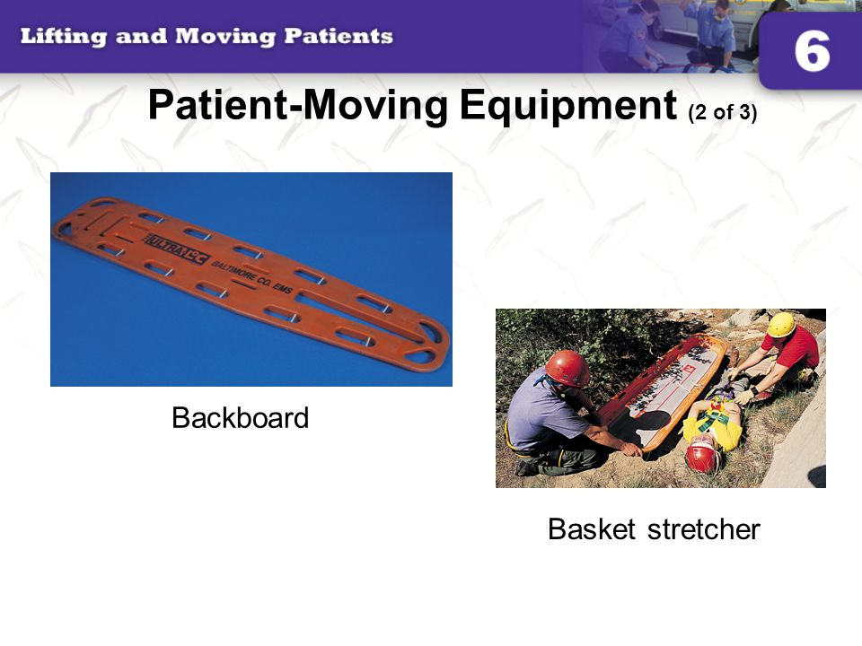Patient-Moving Equipment (2 of 3)