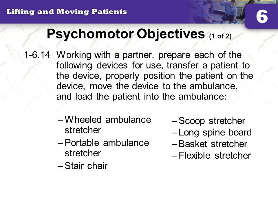 Psychomotor Objectives (1 of 2)