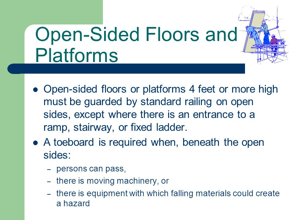 Open-Sided Floors and Platforms