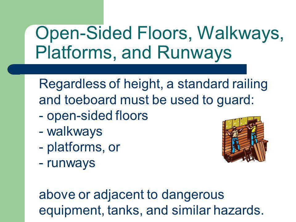Open-Sided Floors, Walkways, Platforms, and Runways