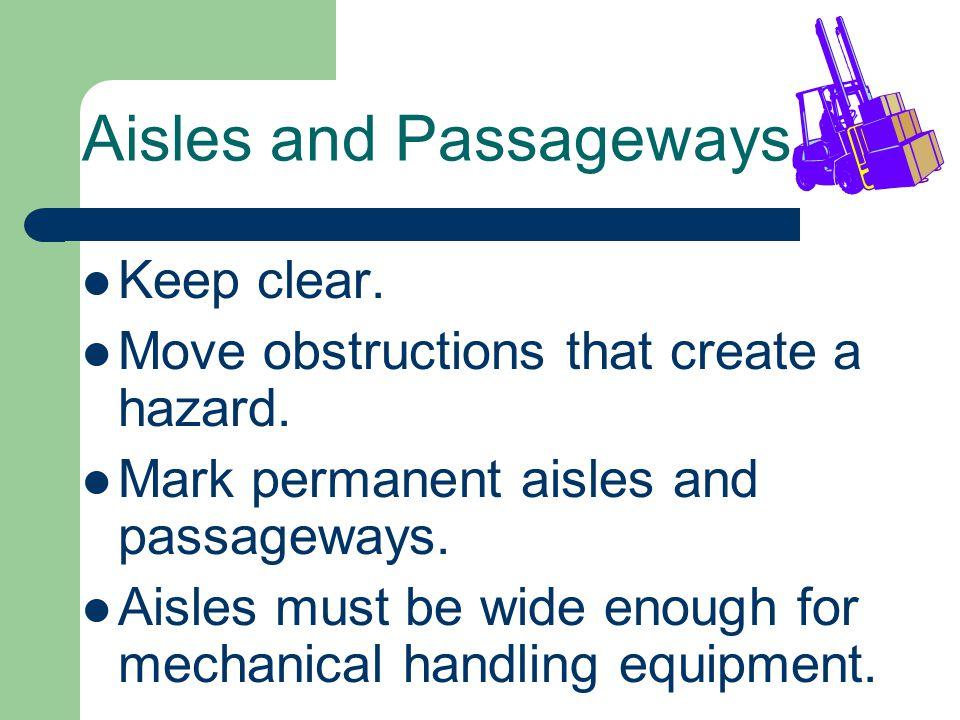 Aisles and Passageways