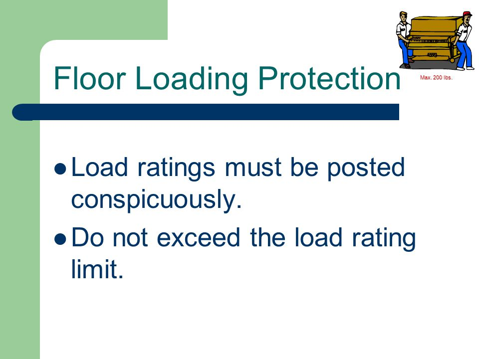 Floor Loading Protection