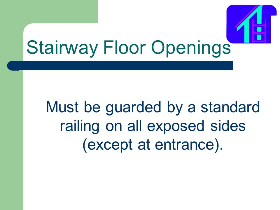 Stairway Floor Openings