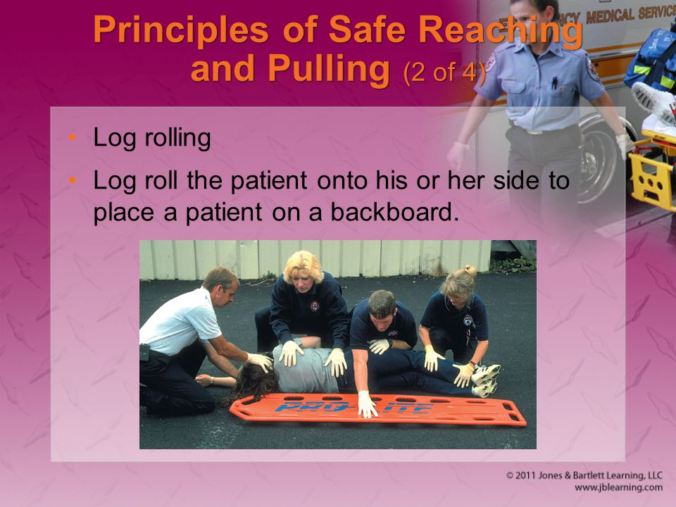 Principles of Safe Reaching and Pulling (2 of 4)