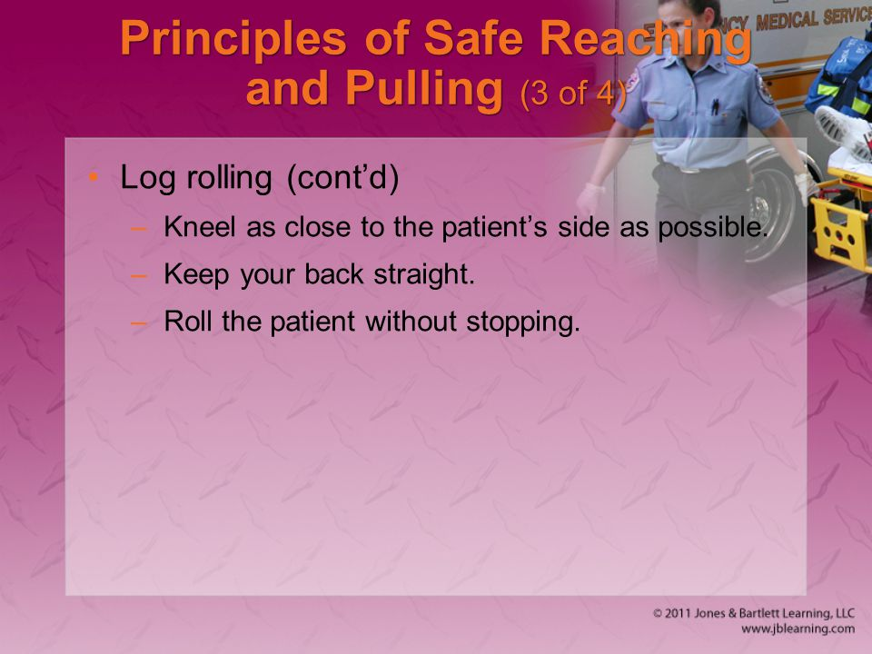 Principles of Safe Reaching and Pulling (3 of 4)
