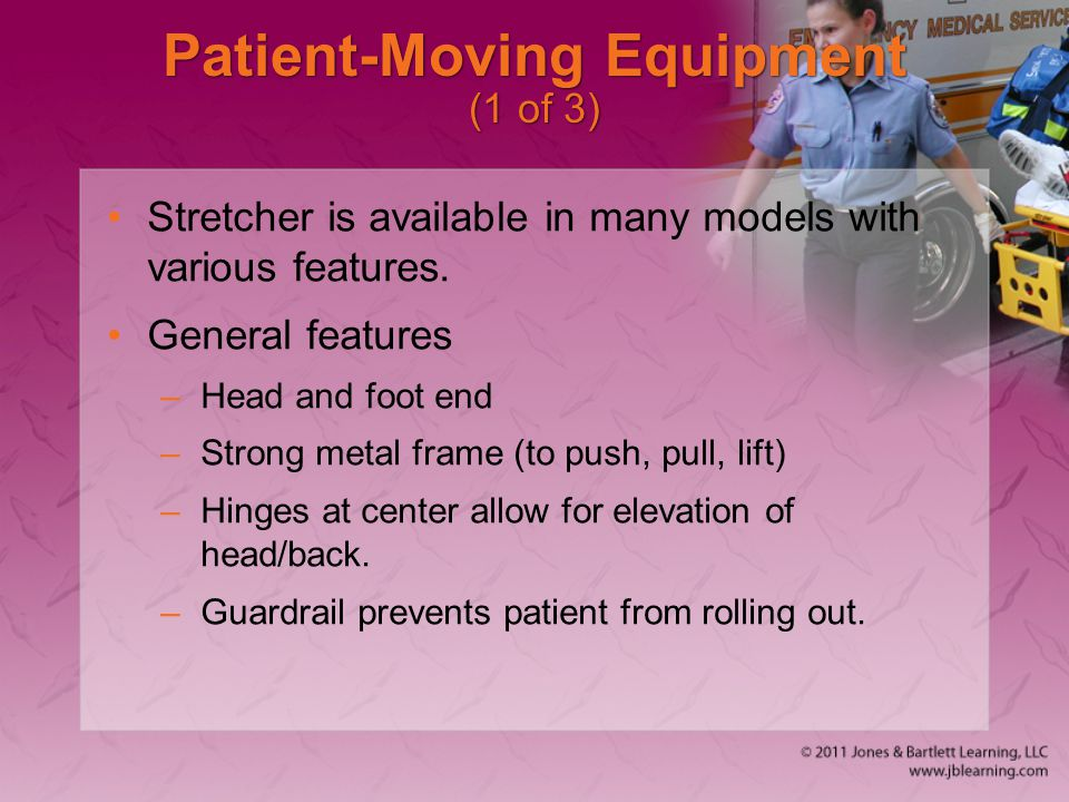 Patient-Moving Equipment (1 of 3)