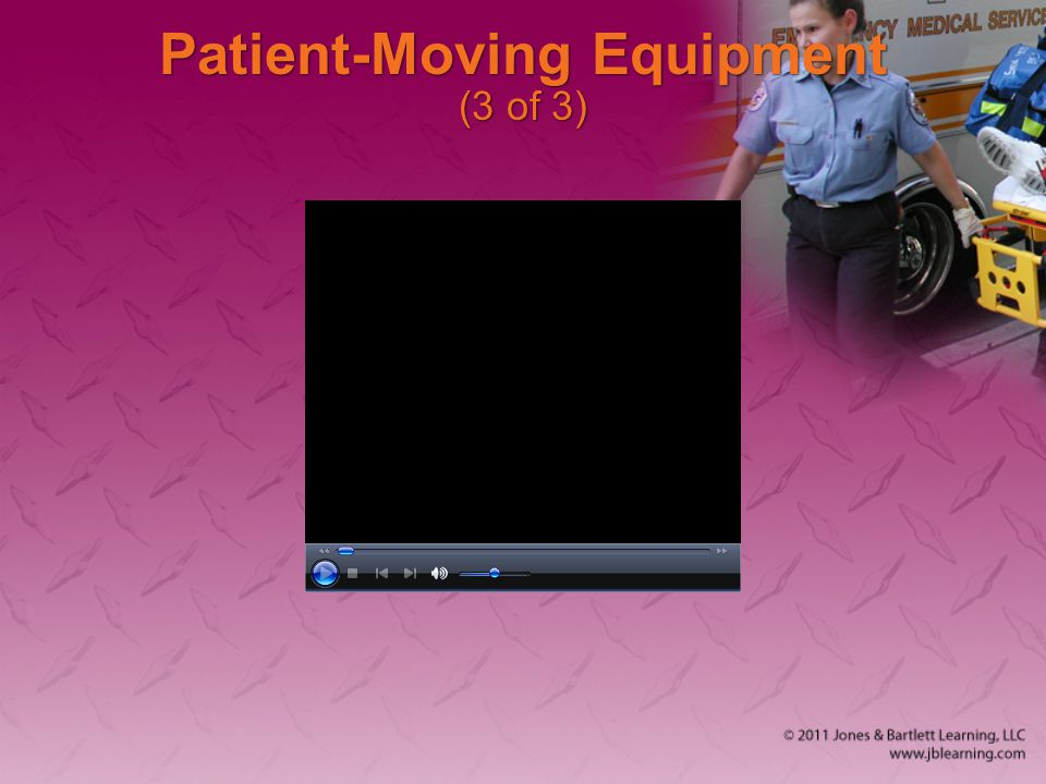 Patient-Moving Equipment (3 of 3)