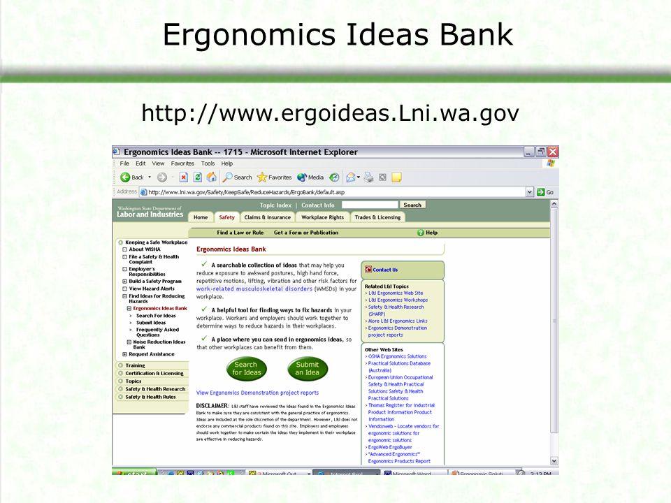 Ergonomics Ideas Bank http://www.ergoideas.Lni.wa.gov