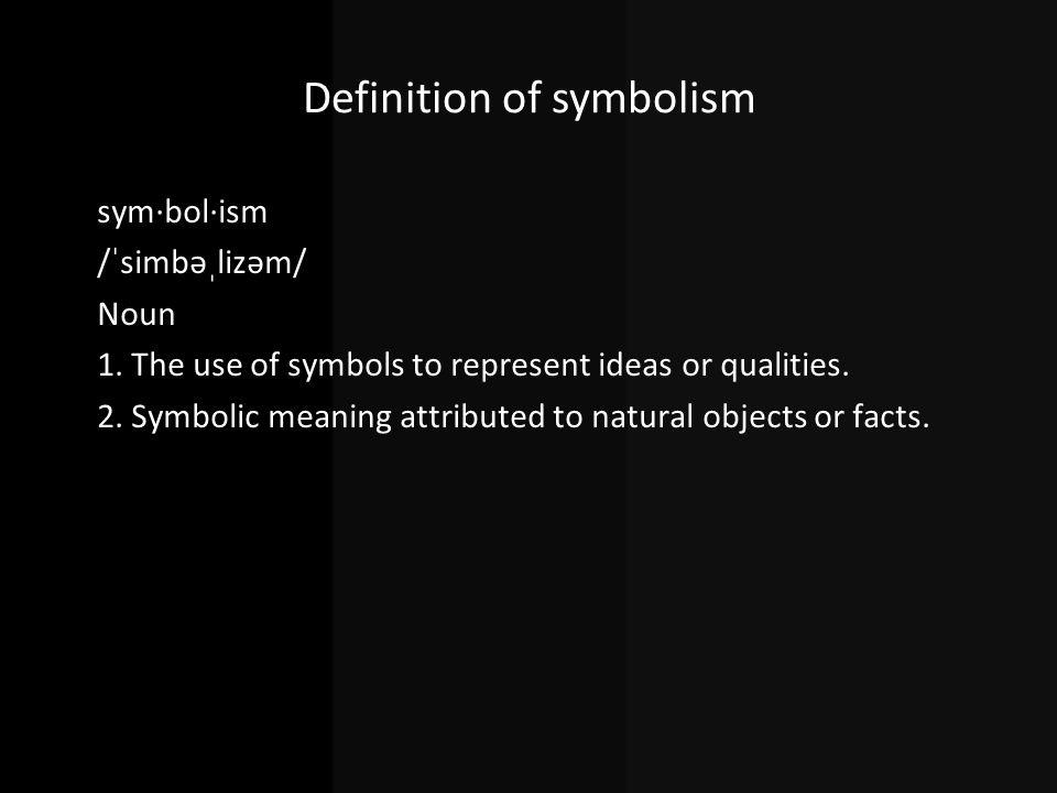 Definition of symbolism