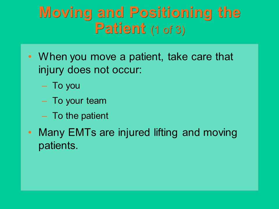 Moving and Positioning the Patient (1 of 3)