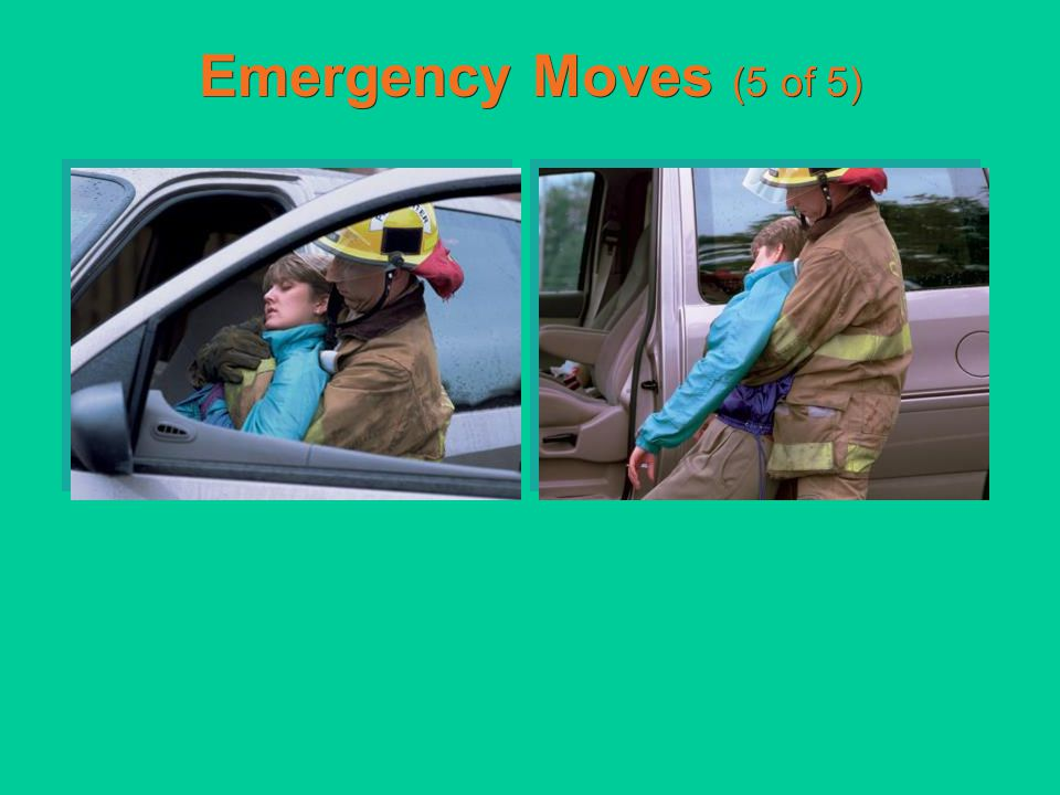 Emergency Moves (5 of 5)