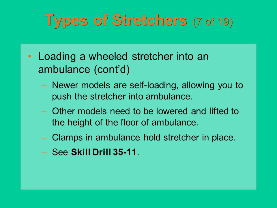 Types of Stretchers (7 of 19)