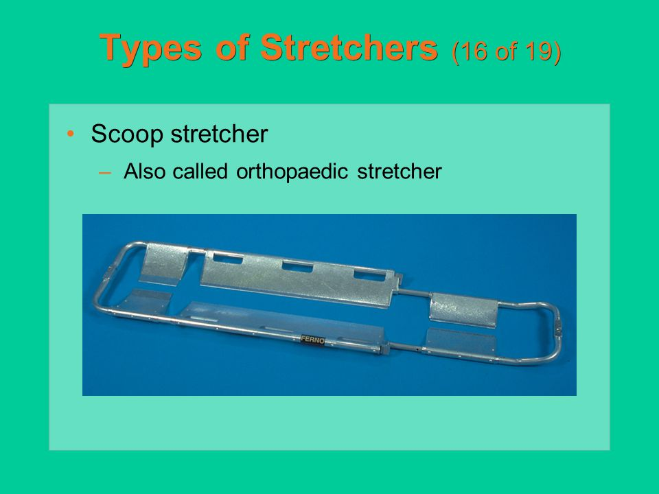 Types of Stretchers (16 of 19)