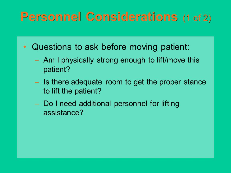 Personnel Considerations (1 of 2)