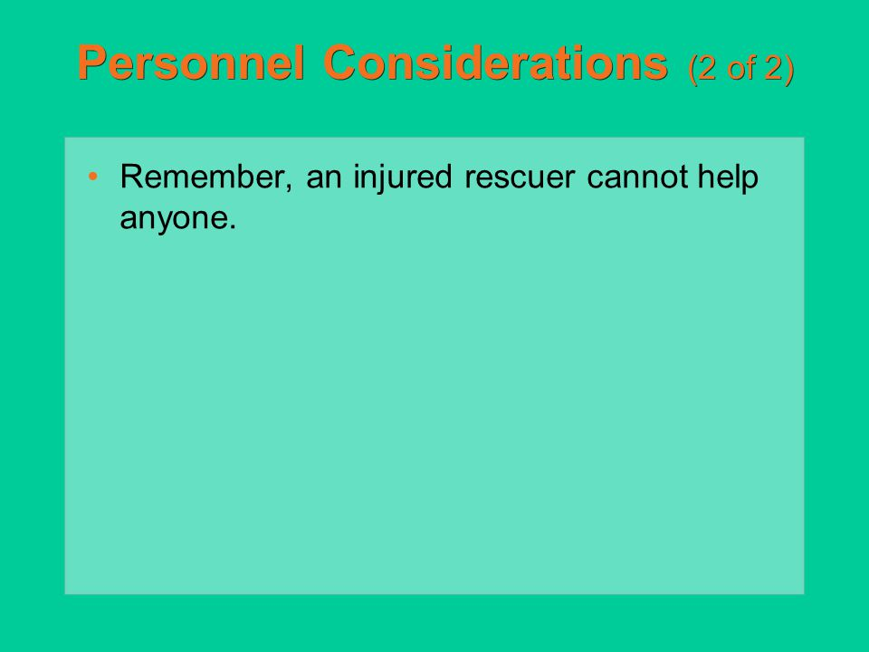 Personnel Considerations (2 of 2)
