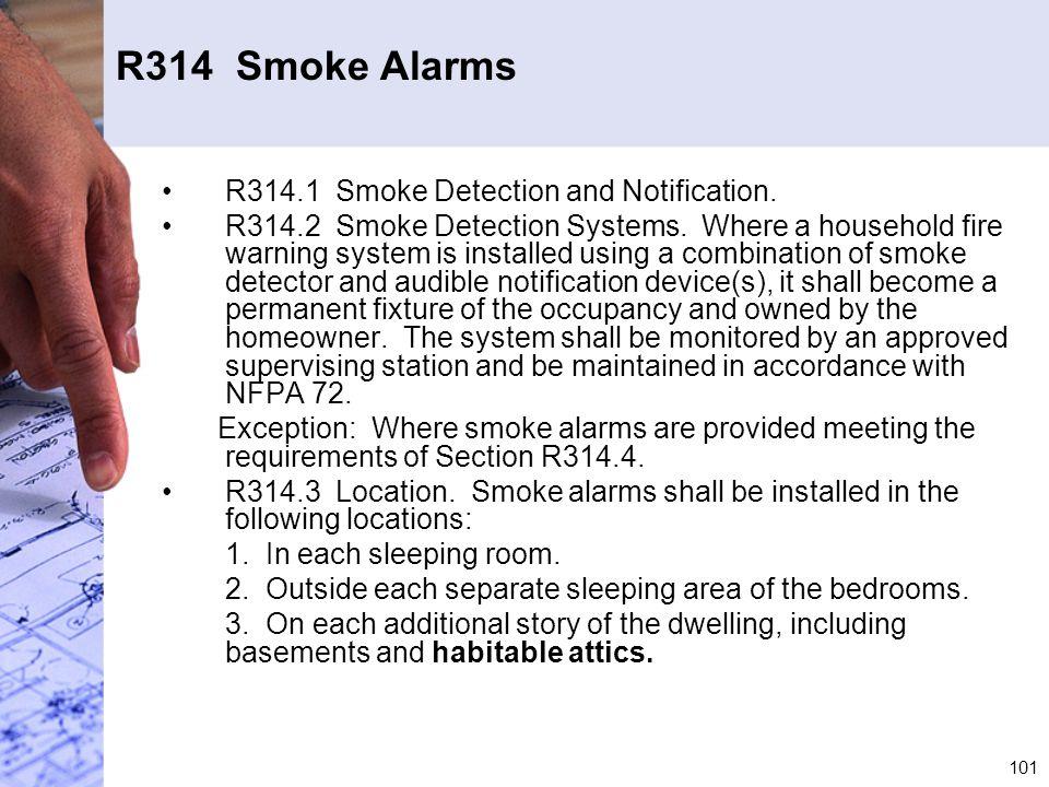R314 Smoke Alarms R314.1 Smoke Detection and Notification.