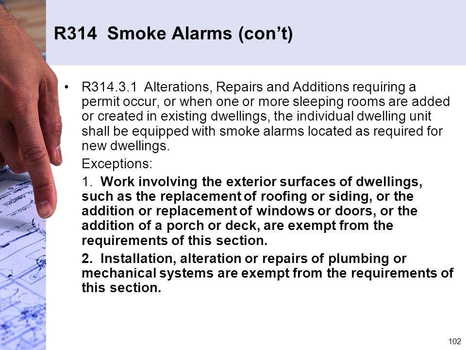 R314 Smoke Alarms (con't)