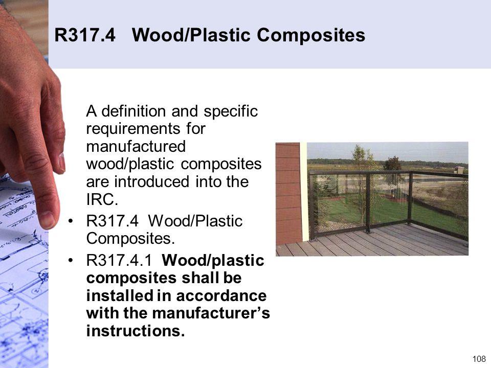 R317.4 Wood/Plastic Composites