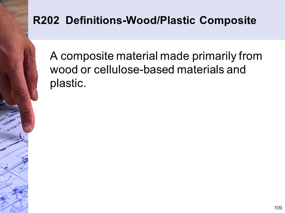 R202 Definitions-Wood/Plastic Composite