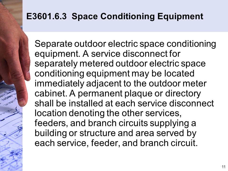E3601.6.3 Space Conditioning Equipment