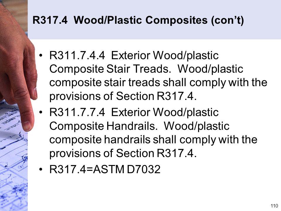 R317.4 Wood/Plastic Composites (con't)