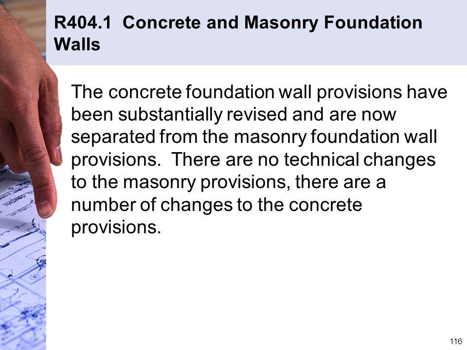 R404.1 Concrete and Masonry Foundation Walls