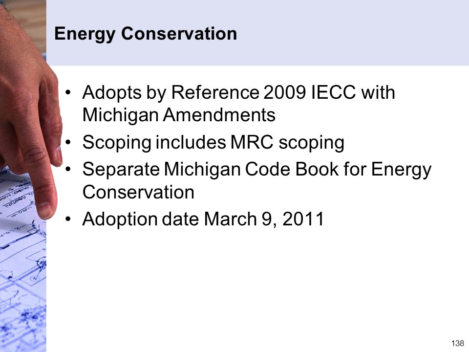 Adopts by Reference 2009 IECC with Michigan Amendments