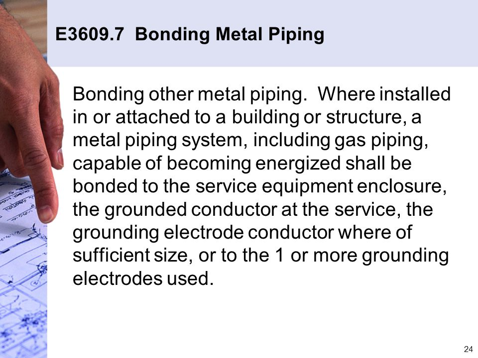 E3609.7 Bonding Metal Piping