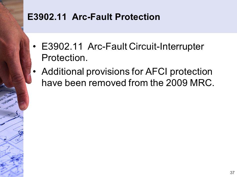 E3902.11 Arc-Fault Protection