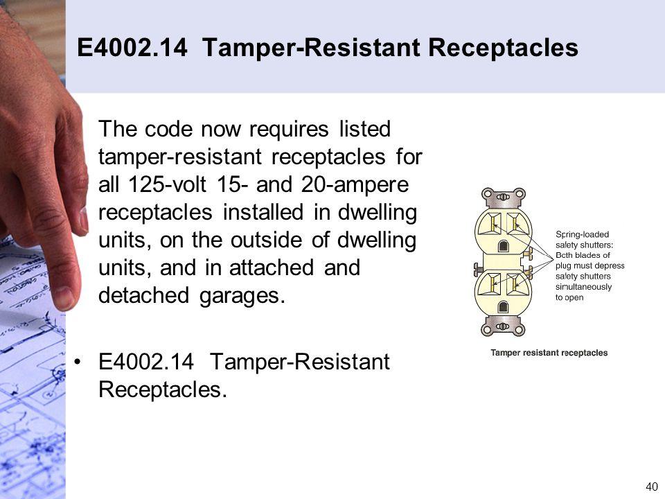 E4002.14 Tamper-Resistant Receptacles