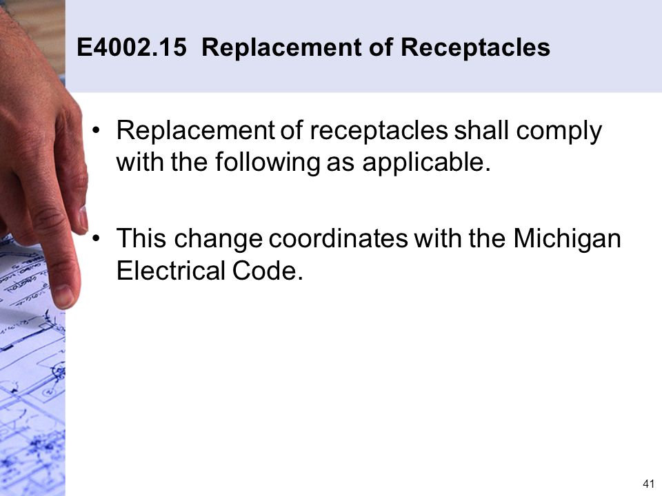 E4002.15 Replacement of Receptacles