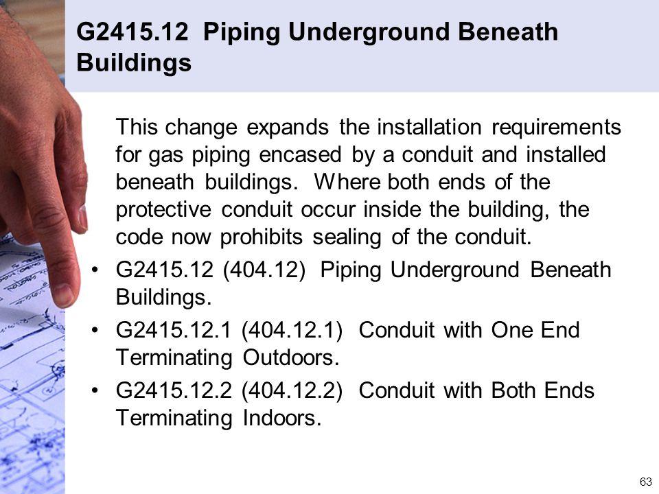 G2415.12 Piping Underground Beneath Buildings