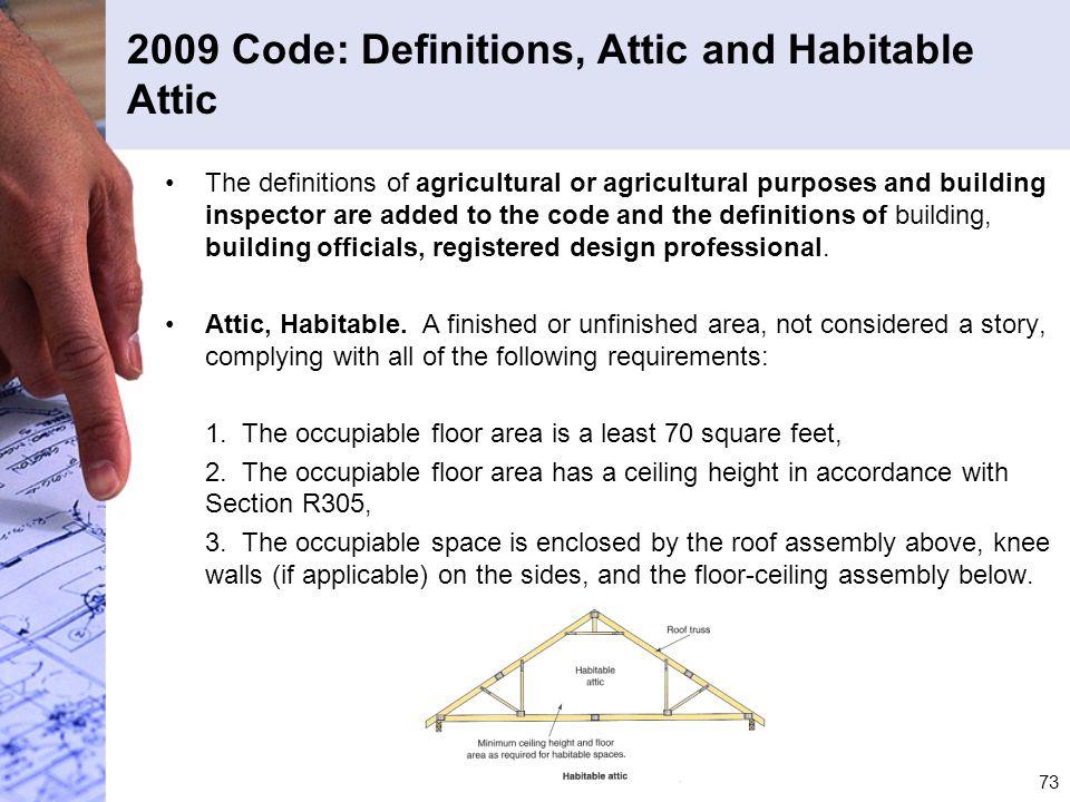 2009 Code: Definitions, Attic and Habitable Attic