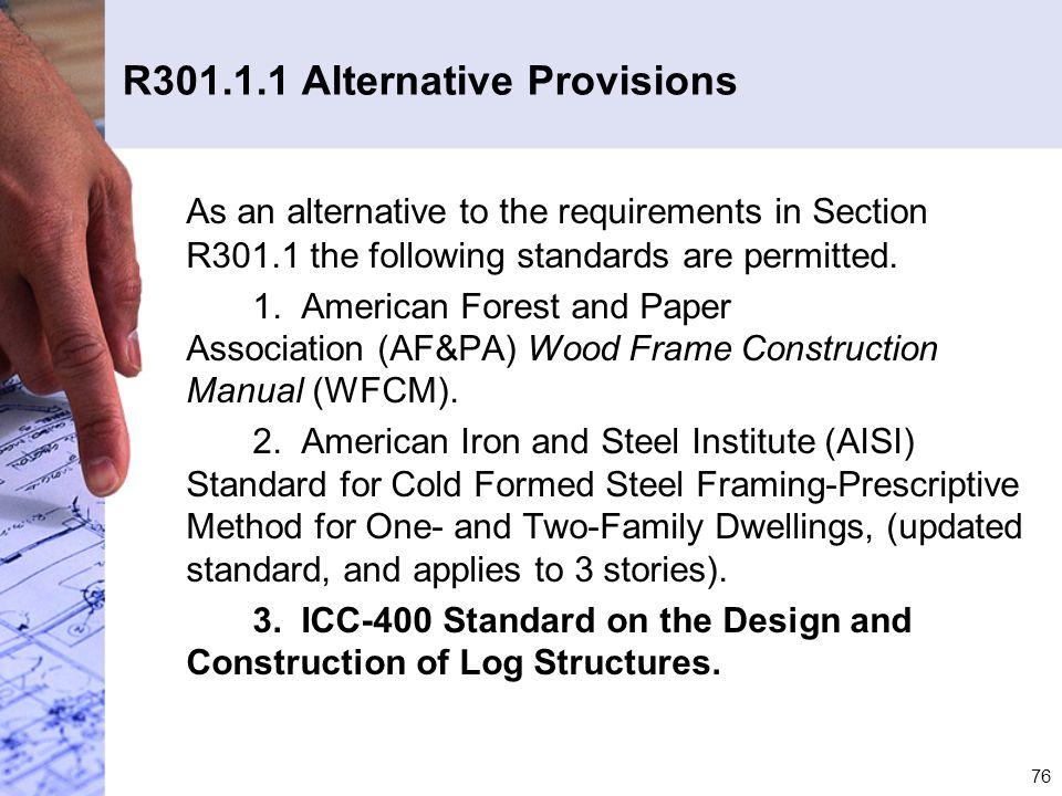 R301.1.1 Alternative Provisions