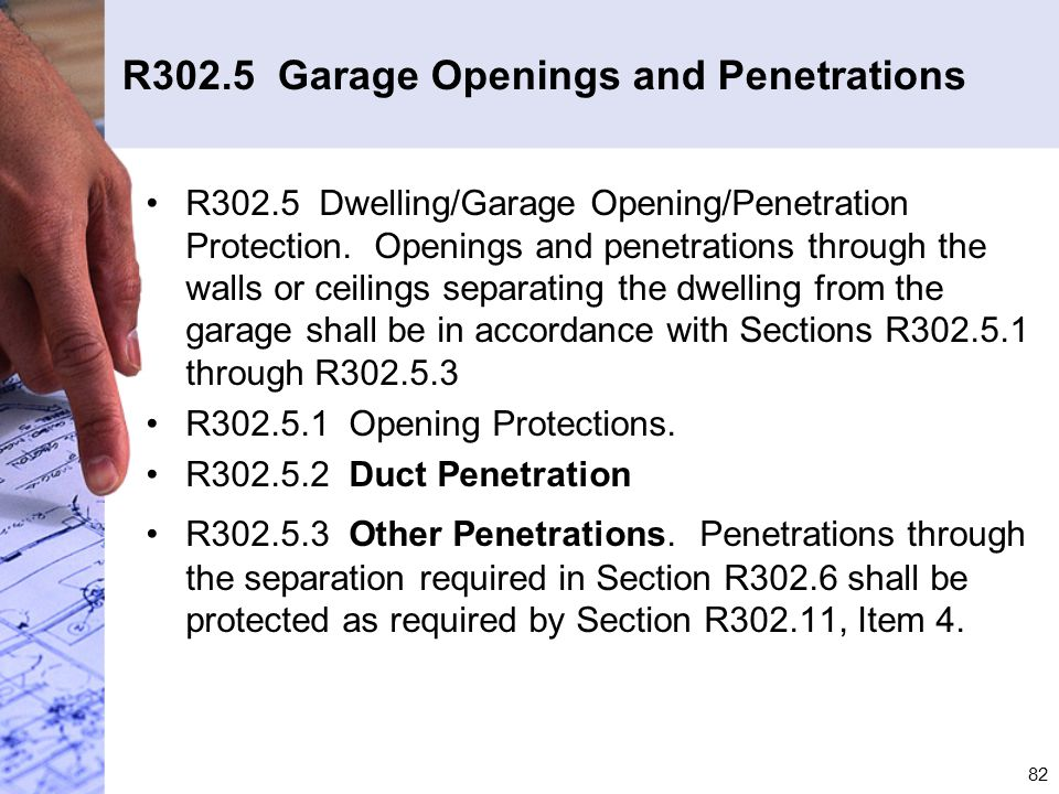 R302.5 Garage Openings and Penetrations