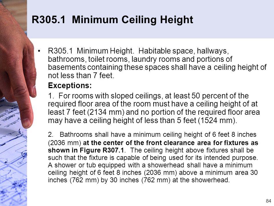 R305.1 Minimum Ceiling Height