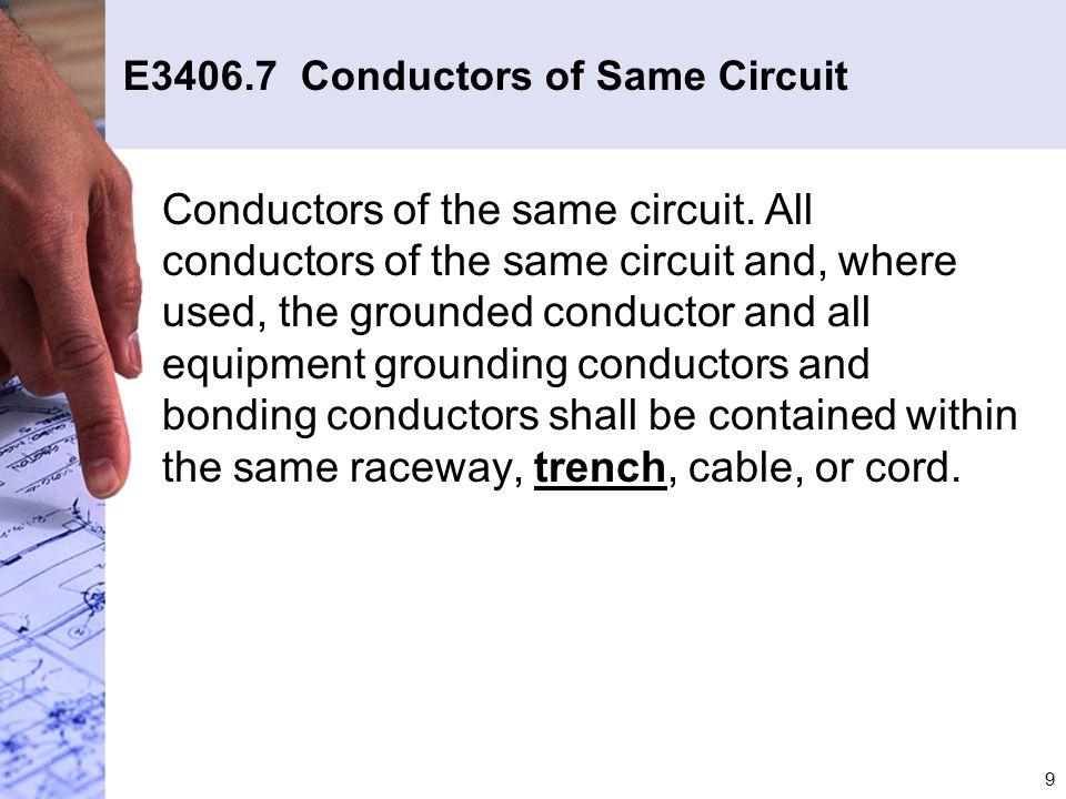E3406.7 Conductors of Same Circuit